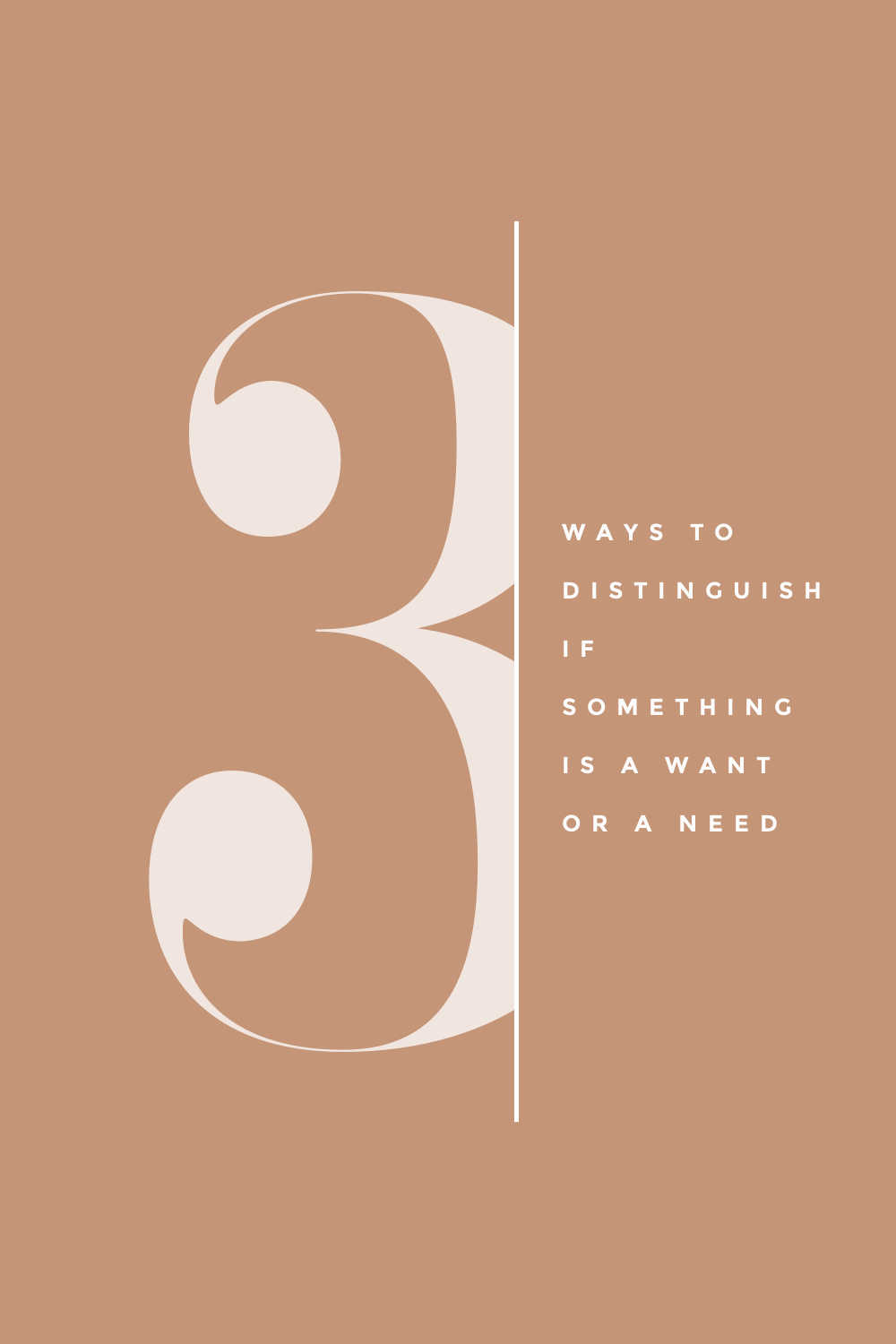 3 ways to distinguish want or a need