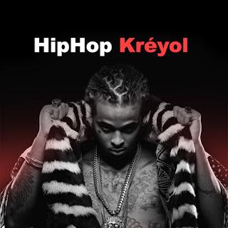 La Playlist Special HipHop Kreyol by Dj Scientifik