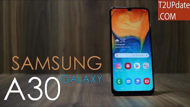 Samsung Galaxy A30 ( Review )