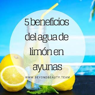 5 beneficios del agua de limón en ayunas