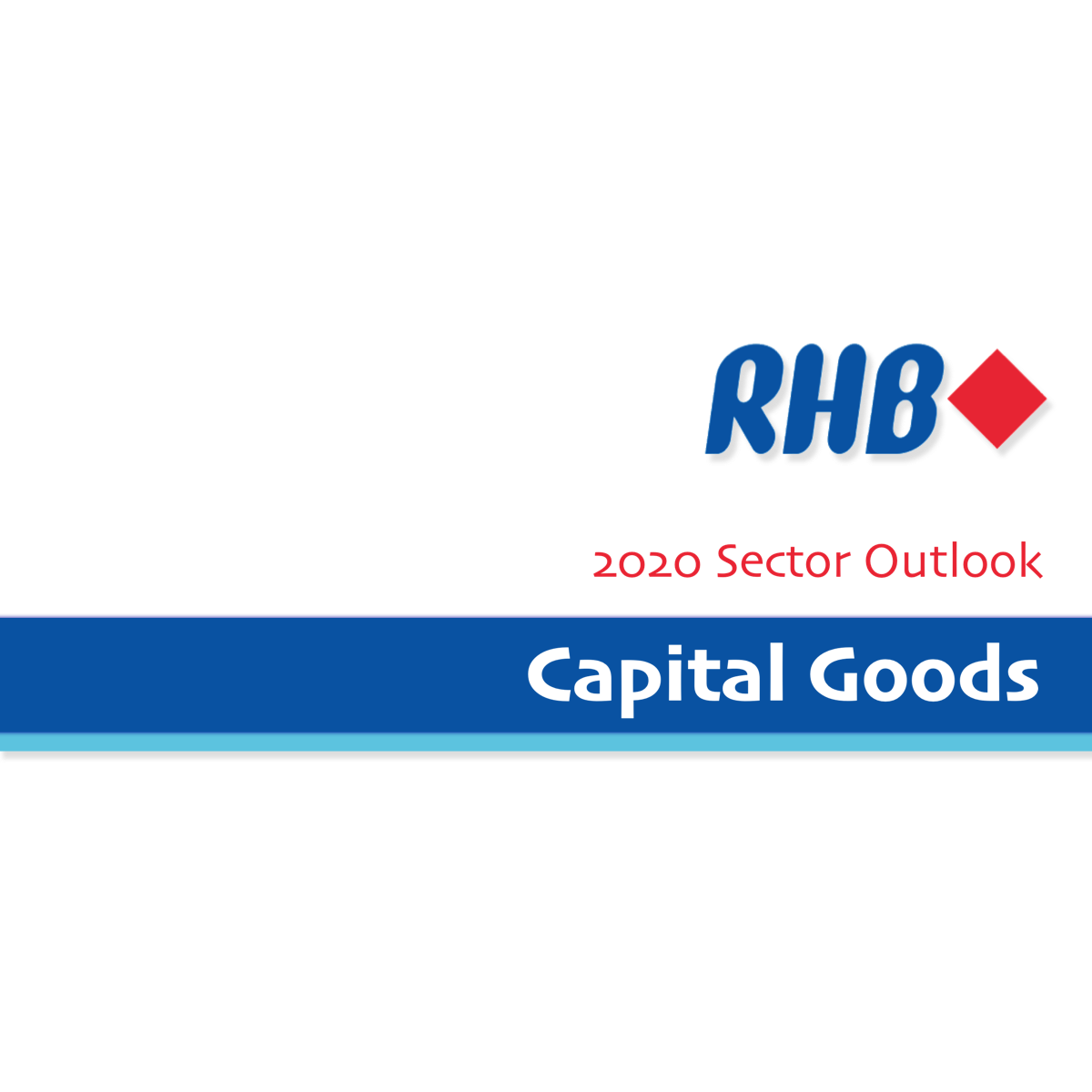 Capital Goods Sector 2020 Outlook - RHB Invest | SGinvestors.io
