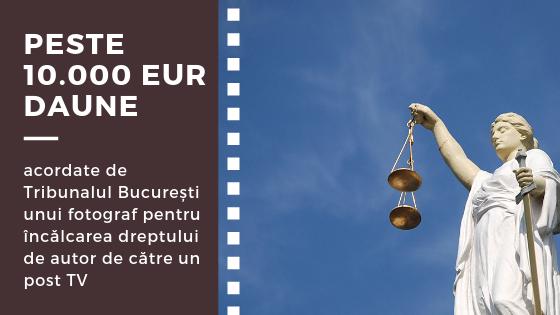 Daune de peste 10.000 EUR acordate de Tribunalul București unui fotograf împotriva unui post TV