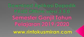 Download Aplikasi Dapodik PAUD Offline versi 3.5.0