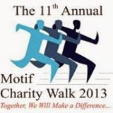The 11th Annual Motif Charity Walk 2013