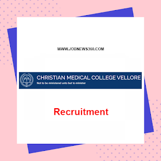 Christian Medical College Vellore Recruitment 2020 for Senior Resident/Faculty/Physician