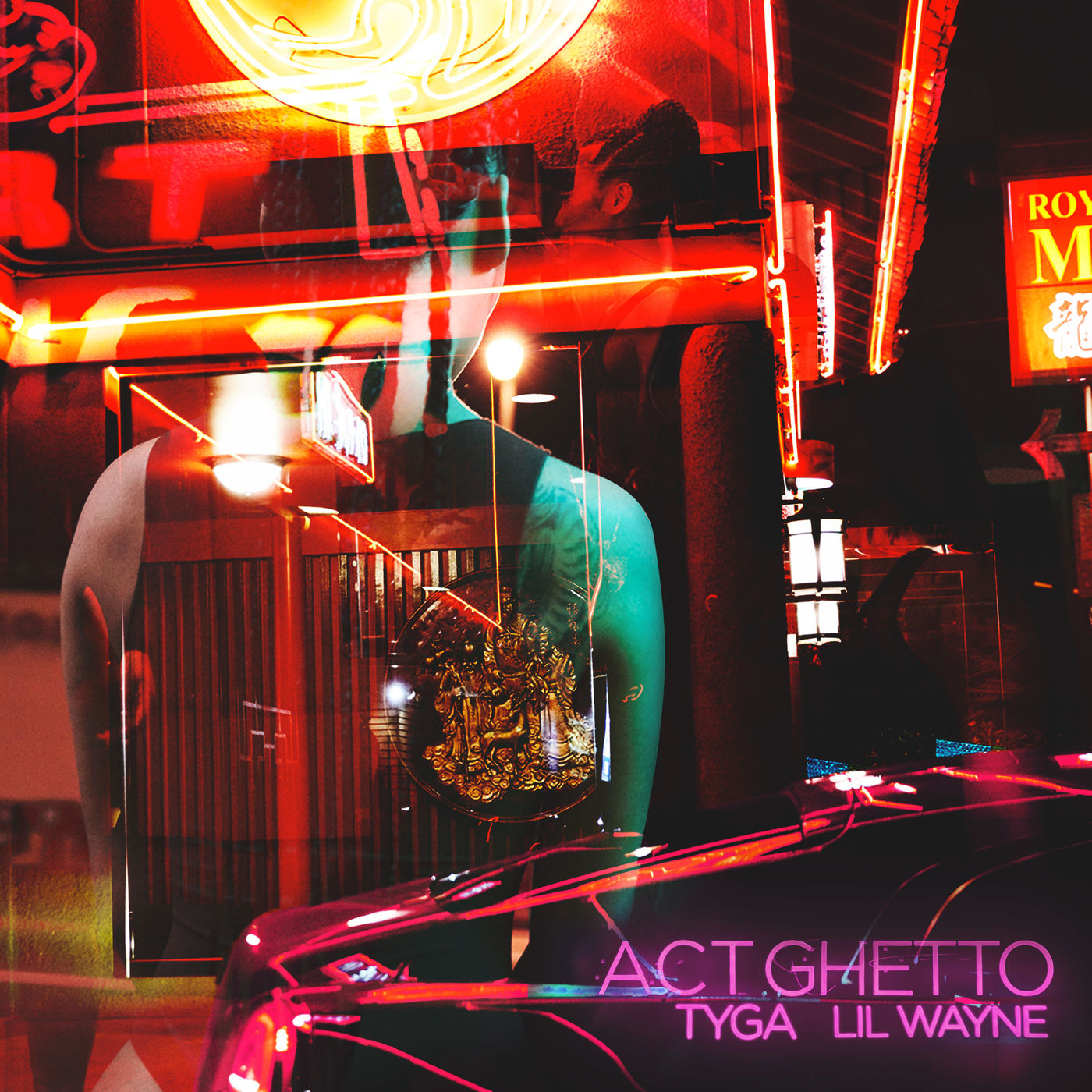 Tyga - Act Ghetto (feat. Lil Wayne) - Single Cover