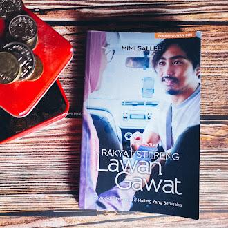 [Ulasan Buku] Rakyat Stereng Lawan Gawat Oleh Mimi Salleh