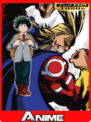 Boku no Hero Academia (2016) Temporada 1 Subtitulado [GoogleDrive]