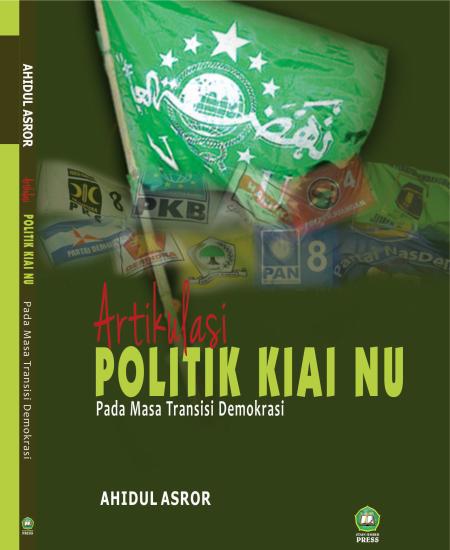 Buku Artikulasi politik kiai NU pada masa transisi demokrasi (Download PDF Gratis !!!!)