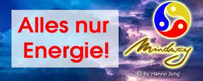 https://hj-mindway.blogspot.com/2013/12/alles-ist-nur-energie.html
