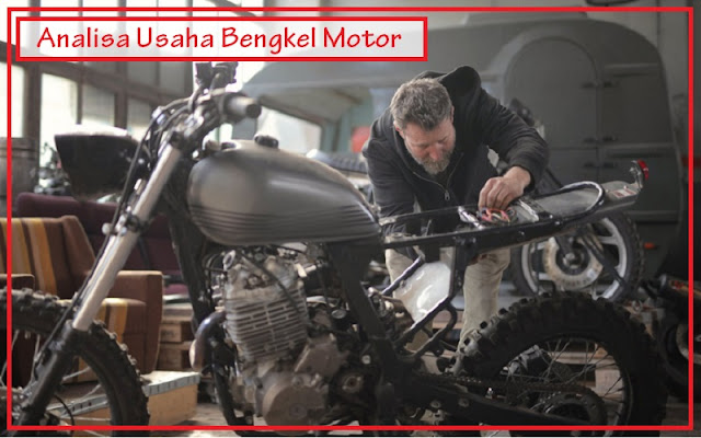 analisa usaha bengkel motor
