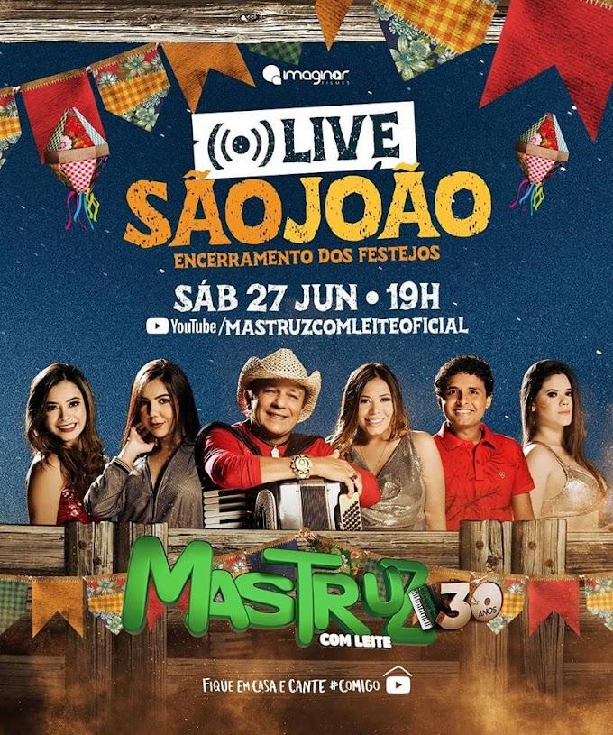 27/06/2020 Live do Forró Mastruz com Leite [Live de São João] Sábado - 19 horas