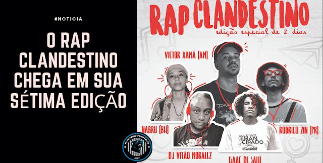 O Rap Clandestino chega em sua sétima edição