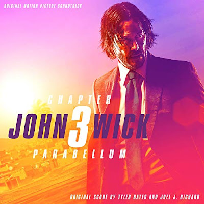 John Wick 3 Parabellum Soundtrack Tyler Bates