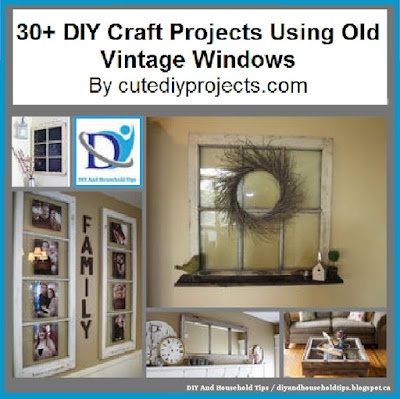 Diy and household tips 30 diy craft projects using old for Craft projects using old windows