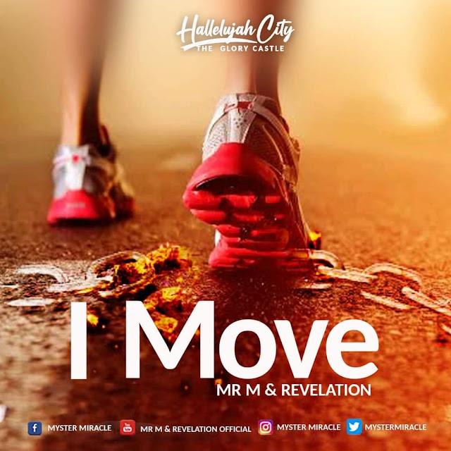 Audio: Mr M & Revelation – I Move