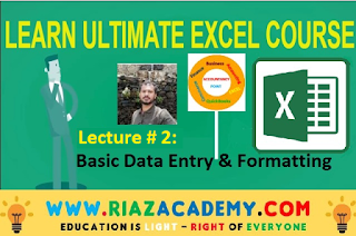 Lecture # 2 Basic Excel Data & Formatting