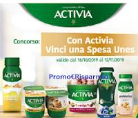 Logo Con Activia puoi vincere una spesa Unes: Gift Card da 50€ ogni giorno