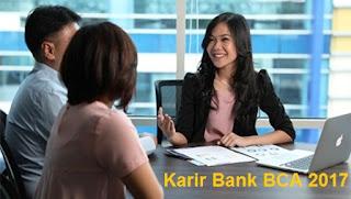 lowongan kerja di bank bca terbaru untuk posisi fresh graduate dan staf
