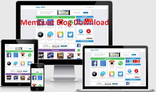 Cara Membuat Blog Download Untuk Pemula dan Aman Google Adsense