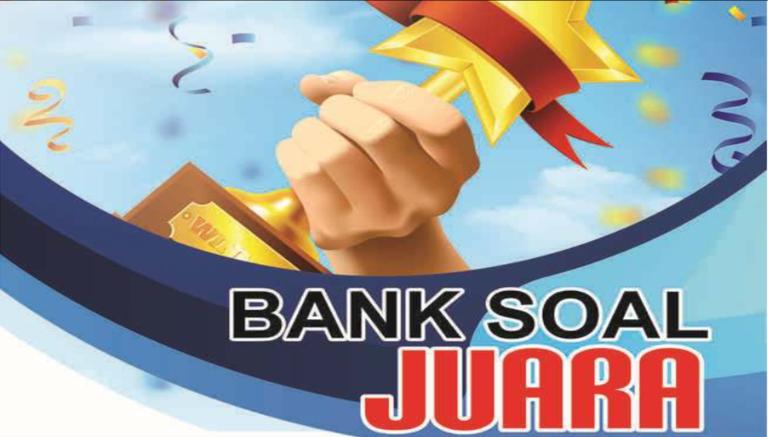 Bank Soal, Sumber Latihan Untuk Siswa SD/MI Kelas 1 2 3 4 5 6
