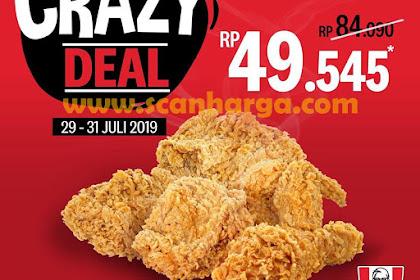 Promo KFC Crazy Deal Harga 5 Pcs Ayam Rp 49.545 Edisi 29 - 31 Juli 2019