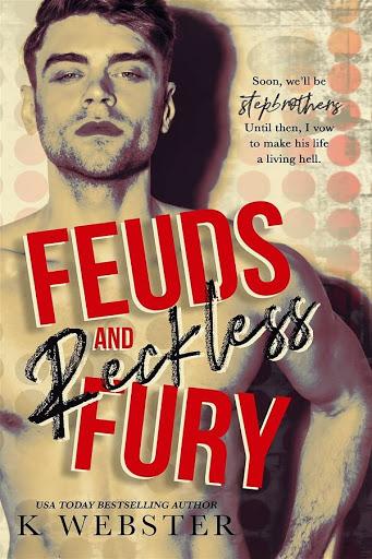 Feuds & Reckless Fury   K. Webster