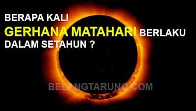 Berapa Kali Gerhana Matahari Berlaku Setahun