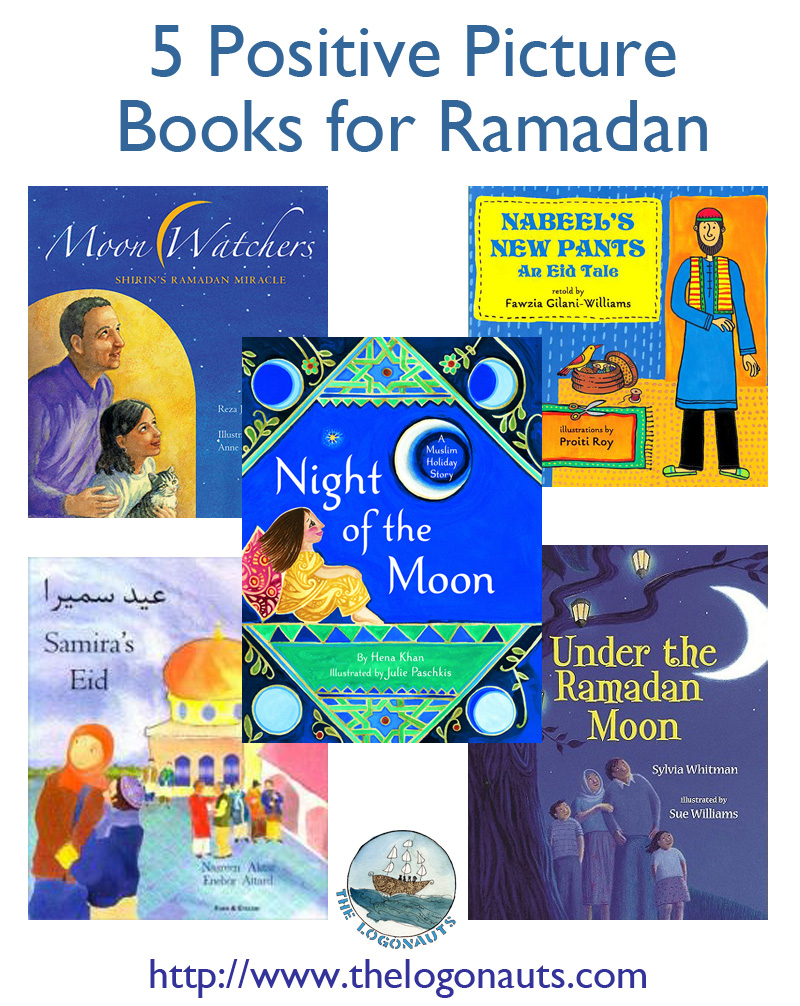 5 Positive Picture Books for Ramadan | The Logonauts