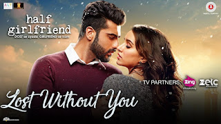 Lost Without You – HD Video Song from movie Half Girlfriend
