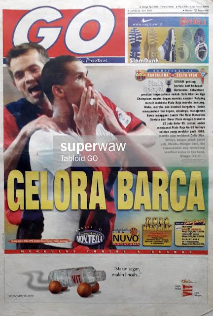 TABLOID GO: BARCELONA VS CELTA VIGO GELORA BARCA TAHUN 2001