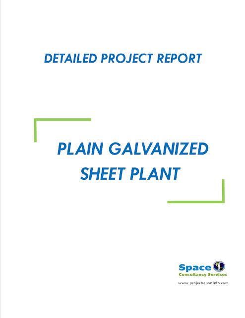 Project Report on Plain Galvanized Sheet Plant