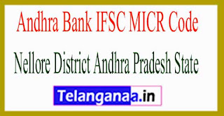 Andhra Bank IFSC MICR Code Nellore District  Andhra Pradesh State