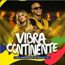 Vibra Continente - Léo Santana e Karol G