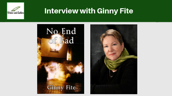 Interview with Ginny Fite, Author of No End of Bad