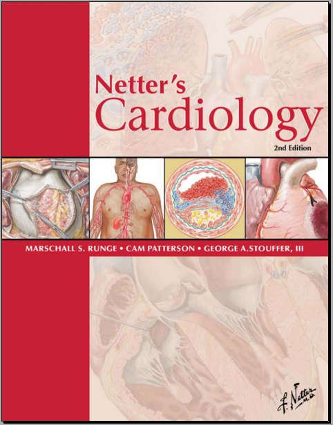 Netter's Cardiology, 2e (Netter Clinical Science) [Saunders] [2010]