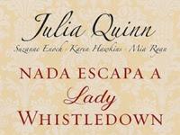 Resenha Nada Escapa a Lady Whistledown - Lady Whistledown # 2 - Julia Quinn & Suzanne Enoch & Karen Hawkins & Mia Ryan