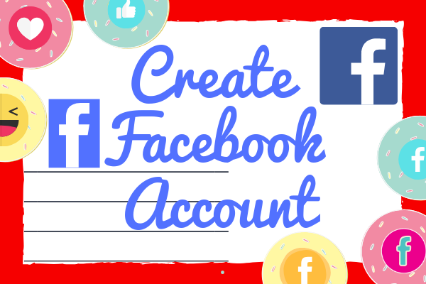 How To Create A New Facebook Account