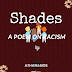 SHADES : A poem on Racism