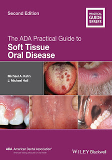 The ADA Practical Guide to Soft Tissue Oral Disease 2nd Edition