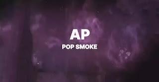 Pop Smoke - AP Lyrics