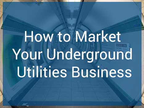 How to Market Your Underground Utilities Business : eAskme