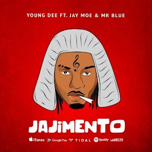 New Audio: Young Dee ft Jay Moe X Mr Blue – Jaji Mento