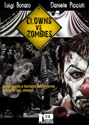 Clowns Vs Zombies (Luigi Bonaro e Daniele Picciuti)
