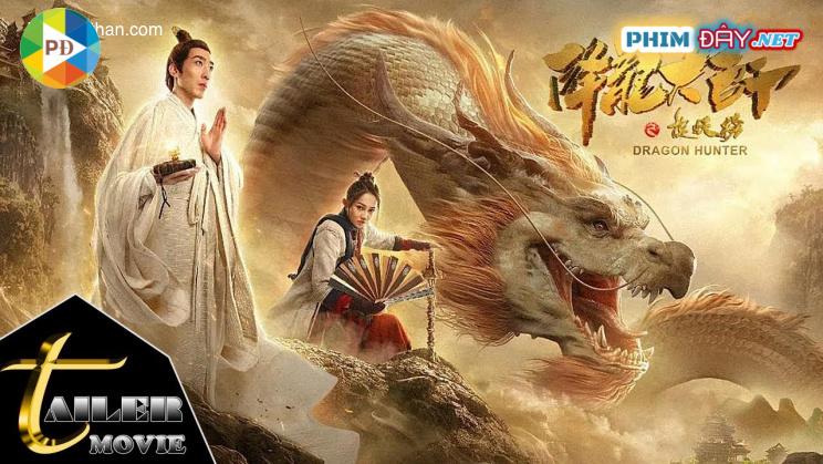 Giáng Long Đại Sư 2 - Dragon Hunter (2020)