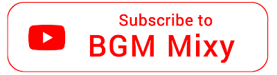 BGM Mixy Youtube Channel