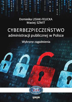 https://www.researchgate.net/publication/301204372_Cyberbezpieczenstwo_administracji_publicznej_w_Polsce_Wybrane_zagadnienia