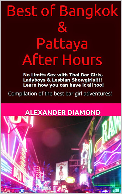 Best of Bangkok & Pattaya After Hours - Unlimited Sex