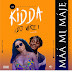 MUSIC: Kidda - Maami Maje {feat. DJ Wise}