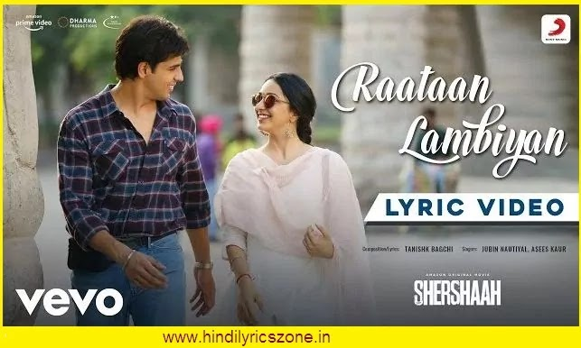 Raataan Lambiyan(राताँ लंबिया ) Lyrics In Hindi - Shershaah 20021| Jubin Nautiyal | Kiara |